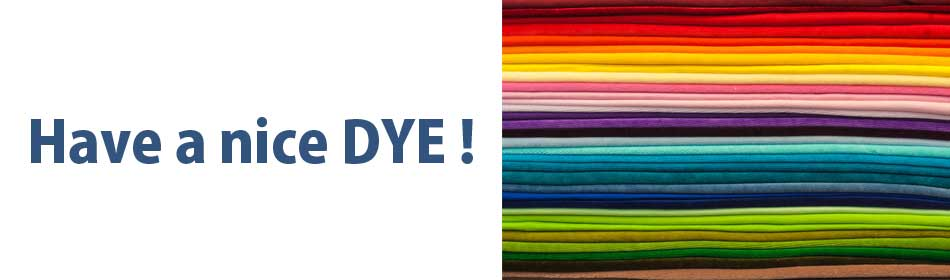 Have a nice DYE !